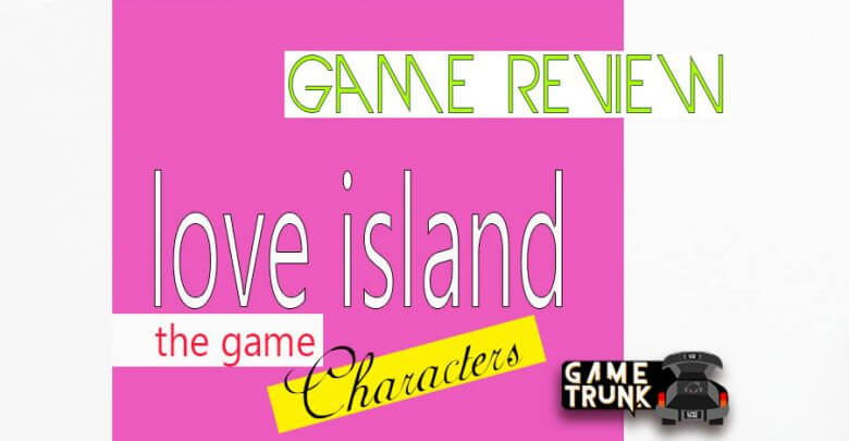 Img of Love Island: the Game characters review